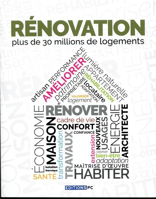 Rénovation ; plus de 30 millions de logements