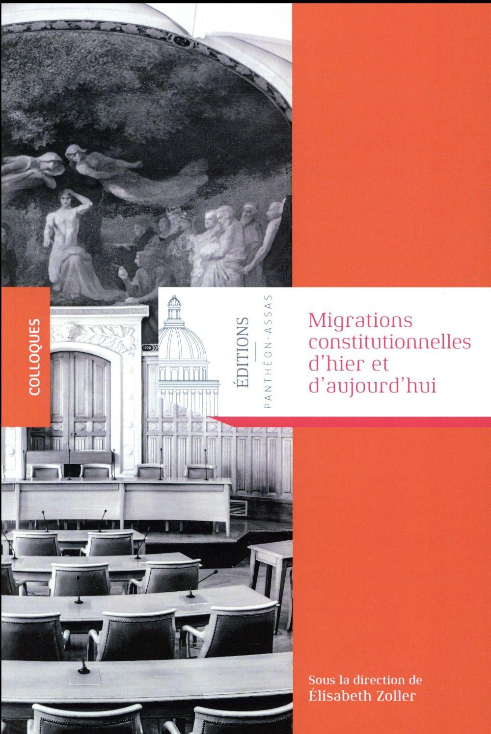 Migrations constitutionnelles d'hier et aujourd hui