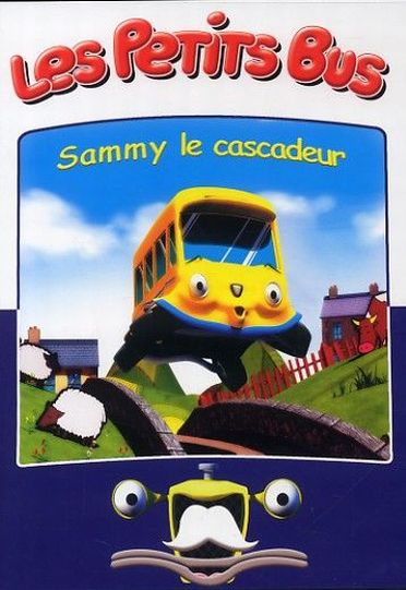 Les petits bus : Sammy le cascadeur