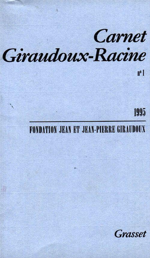 Carnet Giraudoux Racine Tome 1