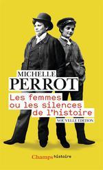 Couverture de Les femmes ou les silences de l'histoire