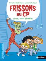 Vente EBooks : Frissons au CP - Le lundi, c'est zombie ! - Dès 6 ans  - Anne-Gaëlle Balpe