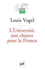 Vente EBooks : L'Université, une chance pour la France  - Louis Vogel
