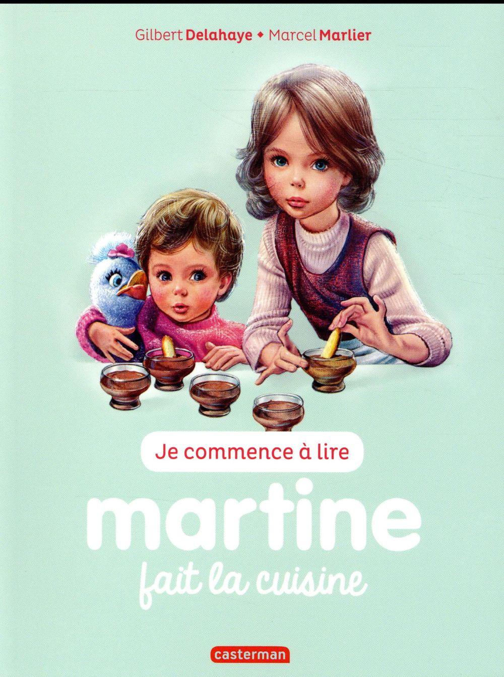 Je commence à lire avec Martine T.54 ; Martine fait la cuisine