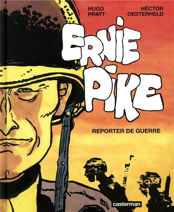 Ernie Pike ; INTEGRALE
