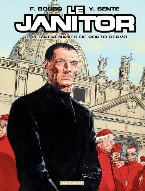 Le Janitor T.3 ; les revenants de Porto Cervo
