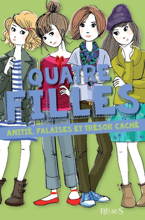 Quatre filles ; amitié, falaises et trésor caché