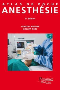 ATLAS DE POCHE ; anesthésie (3e édition)
