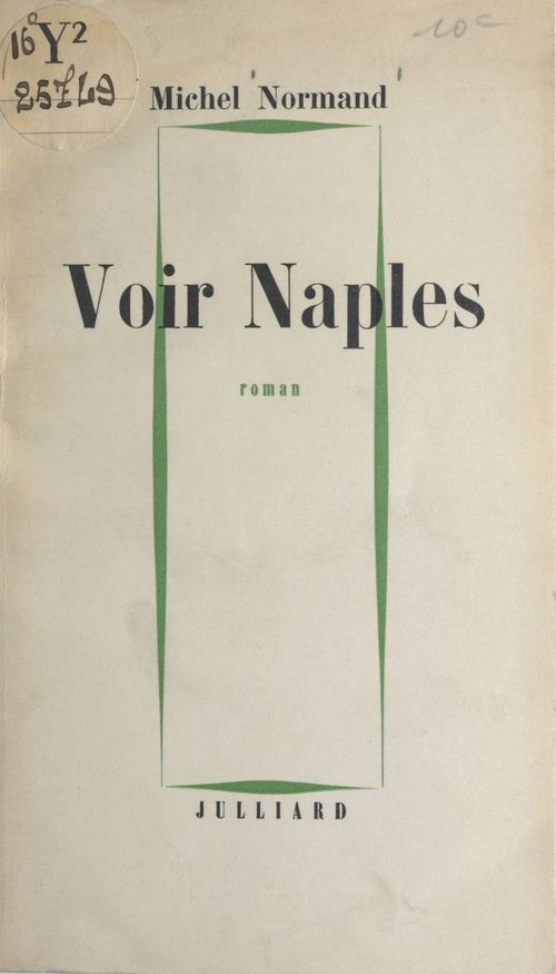 Voir Naples  - Michel Normand