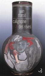 Vente Livre Numérique : Calligraphie des rêves  - Juan Marse