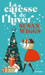 Vente EBooks : La caresse de l'hiver  - Susan Wiggs