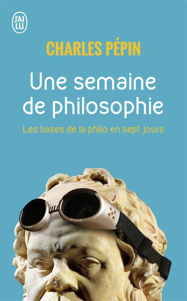 Une semaine de philosophie ; 7 questions pour entrer en philosophie