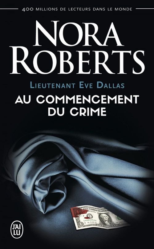 Lieutenant eve dallas - 1 - - au commencement du crime (nc)