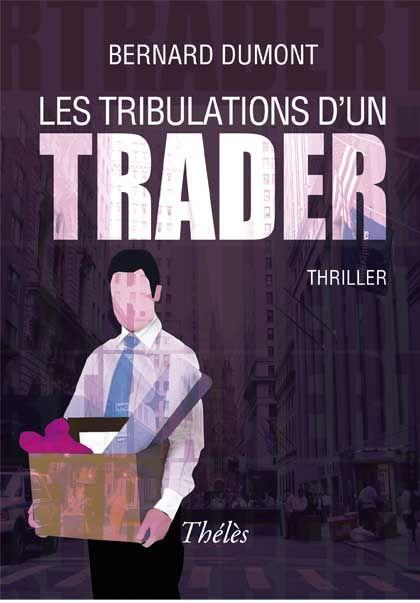 Les tribulations d'un trader