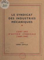 Le syndicat des industries mécaniques  - Henry Coville