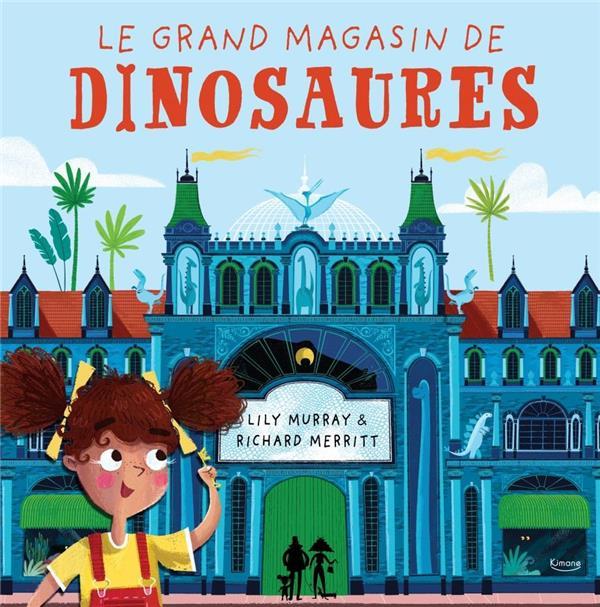 Le grand magasin de dinosaures