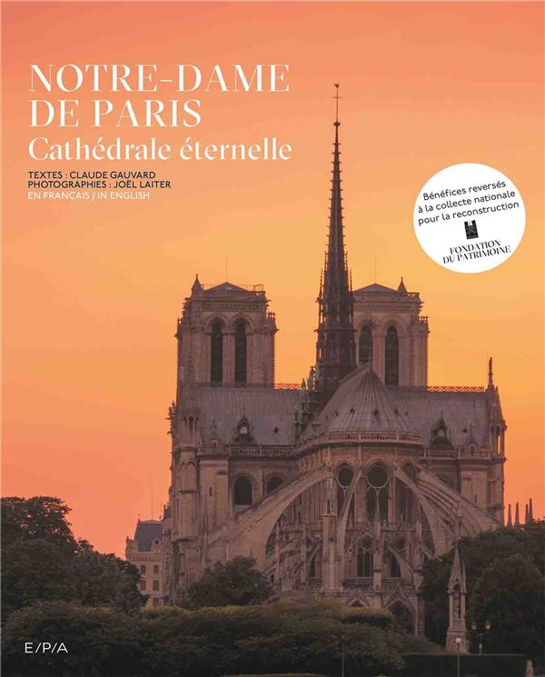 notre dame de Paris ; cathédrale éternelle