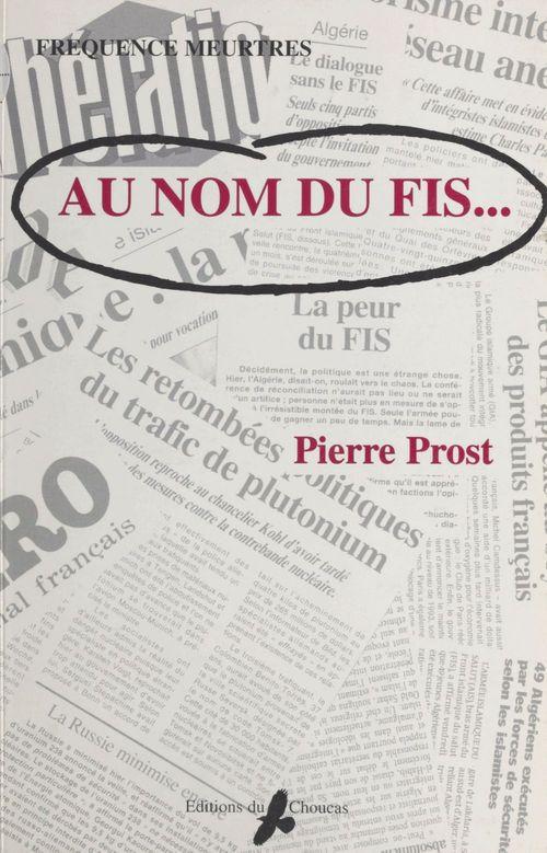 Au nom du FIS...