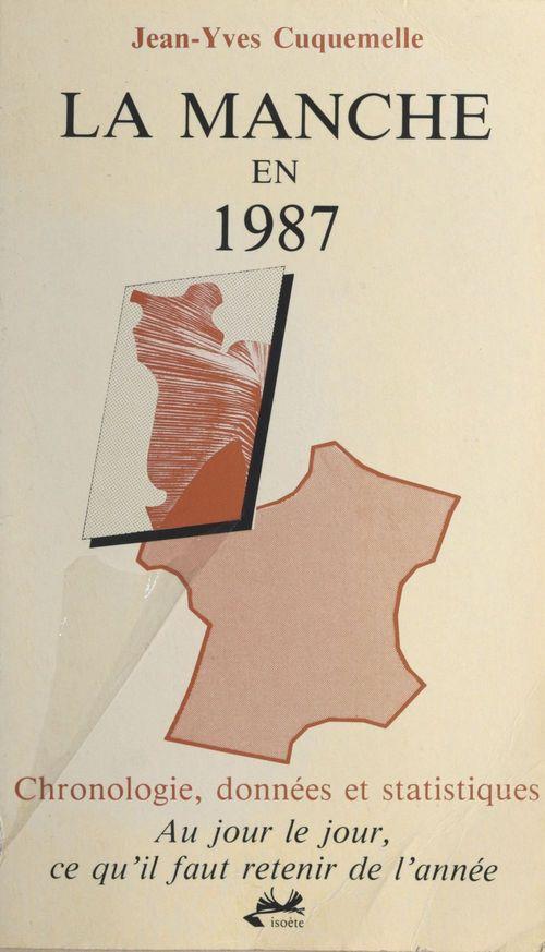 La Manche en 1987 : chronologie, données et statistiques