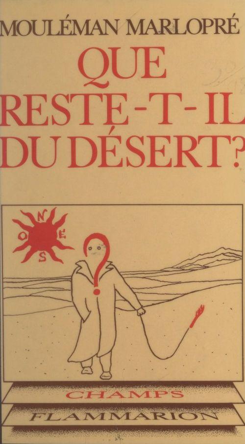 Que reste-t-il du désert ?