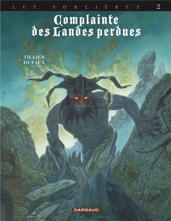 Complainte des landes perdues - cycle 3 ; les sorcières T.2 ; inferno