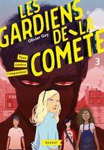 Vente Livre Numérique : Les gardiens de la comète - Tous contre l'imposteur  - Olivier GAY