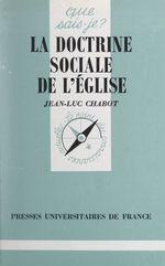 Vente Livre Numérique : La doctrine sociale de l'Église  - Jean-Luc CHABOT