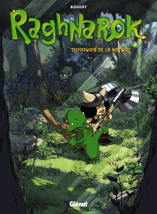 Raghnarok t.3 ; terreurs de la nature