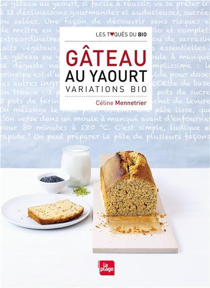 gâteaux au yaourt, variations bio