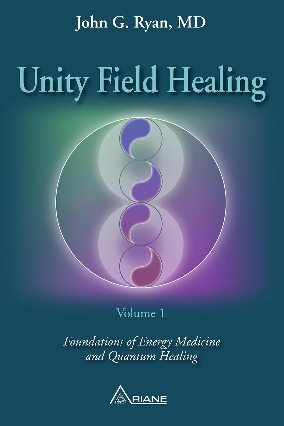 Unity Field Healing - Volume 1