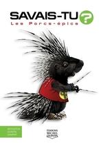 Vente Livre Numérique : Savais-tu ? les porcs-épics  - Alain M. Bergeron - Sampar - Michel Quintin
