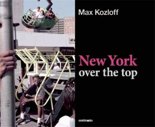 max kozloff new york over the top