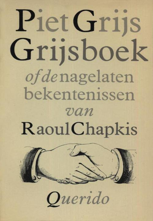 Grijsboek of De nagelaten bekentenissen van Raoul Chapkis