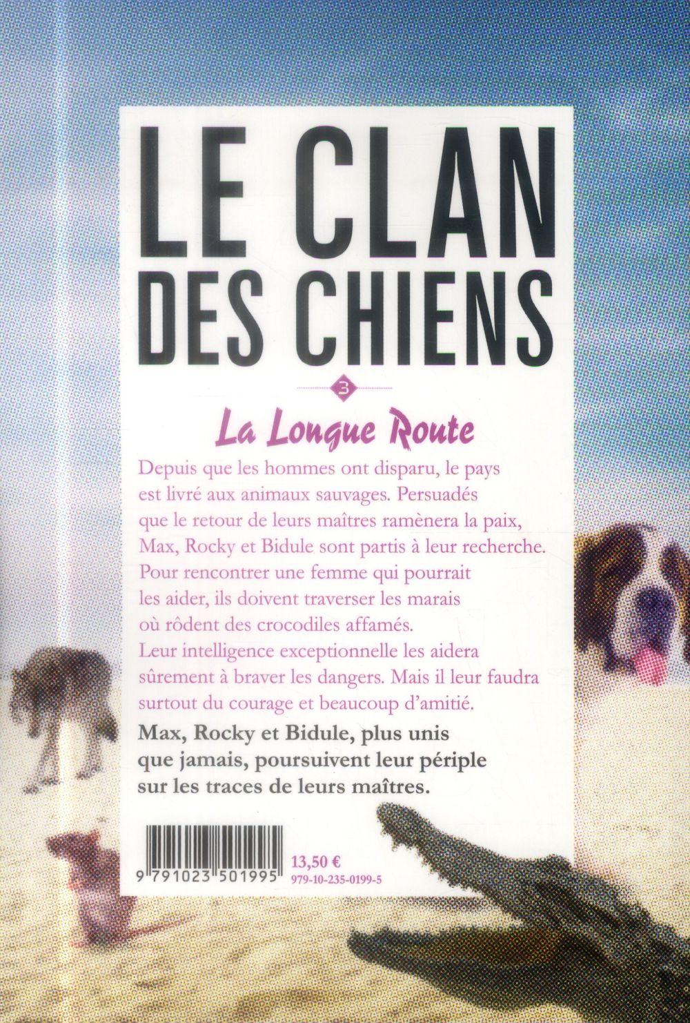 Le clan des chiens t.3 : la longue route