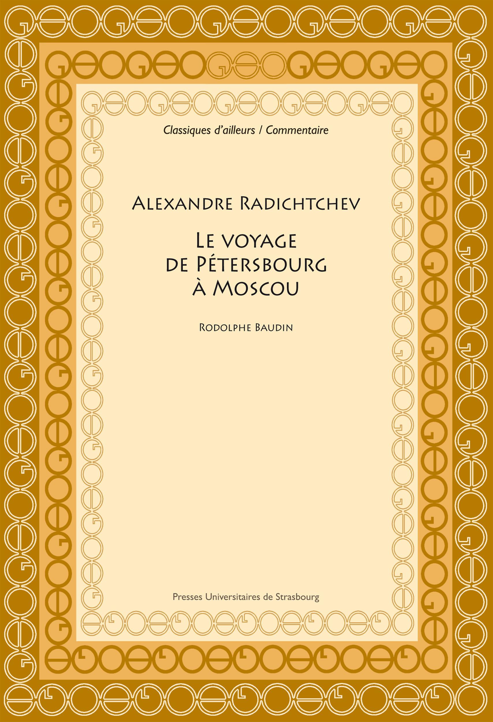 Alexandre radichtchev - le voyage  de petersbourg a moscou. (1790)