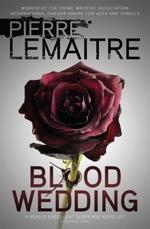 Vente Livre Numérique : Blood Wedding  - Pierre Lemaitre