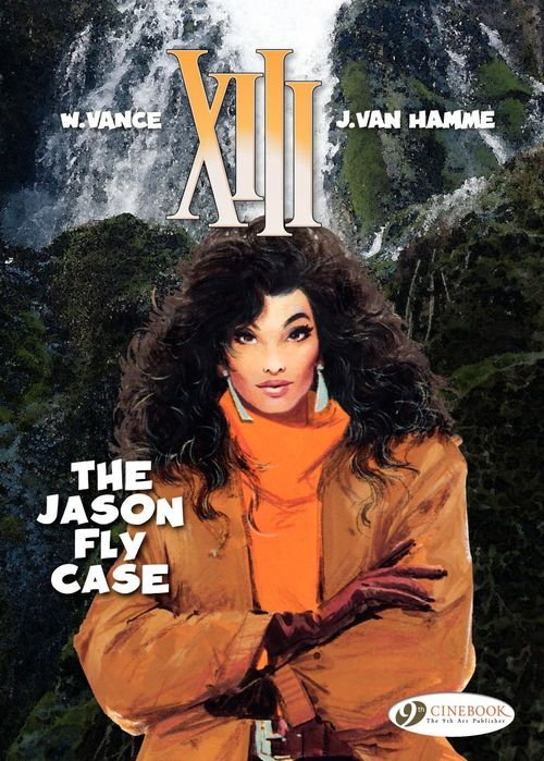 XIII T.6 ; the Jason fly case