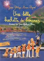 Histoires Des Jean-Quelque-Chose ; Une Belle Brochette De Bananes