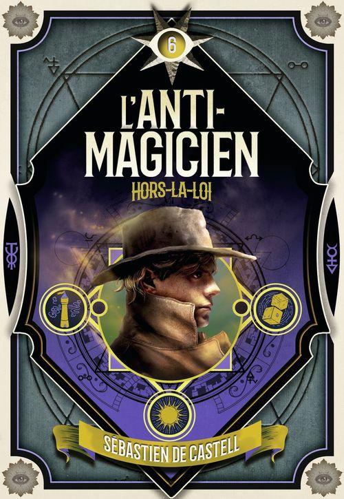 L'anti-magicien t.6