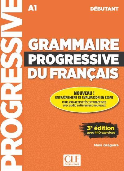 Grammaire progressive du français ; FLE ; débutant ; A1 (3e édition)