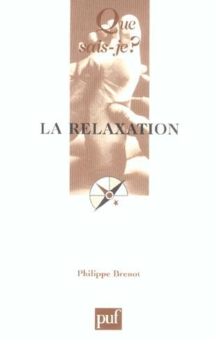 La relaxation (3ed) qsj 929 (3e édition)