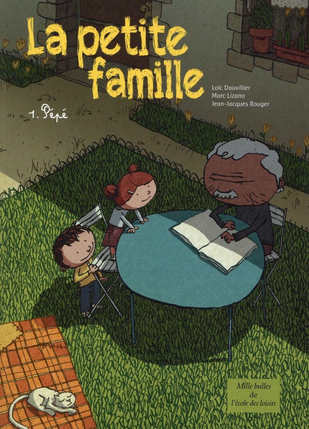 la petite famille t.1 ; Pépé