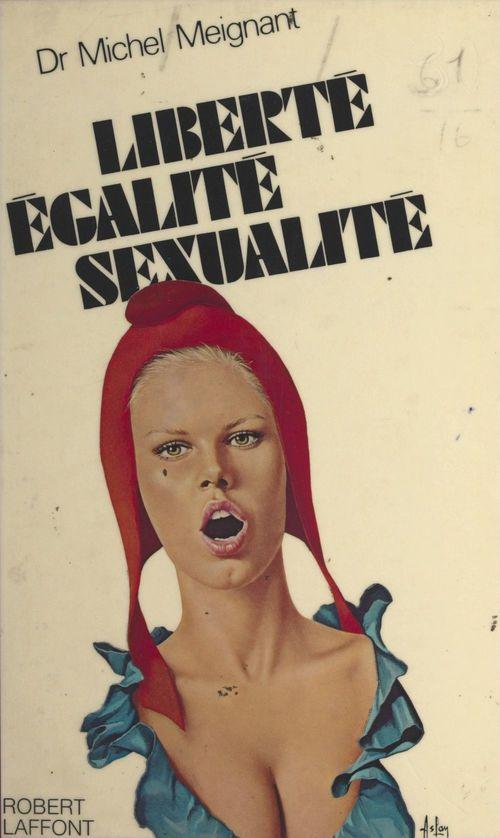 Liberté-égalité-sexualité