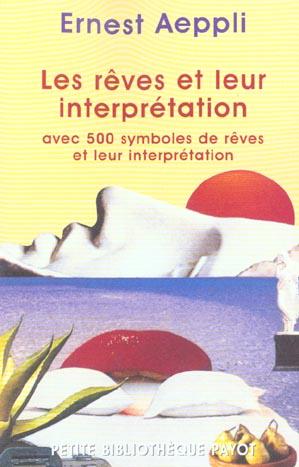 Les Reves Et Leur Interpretation
