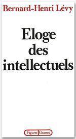 Vente Livre Numérique : Éloge des intellectuels  - Bernard-Henri Lévy