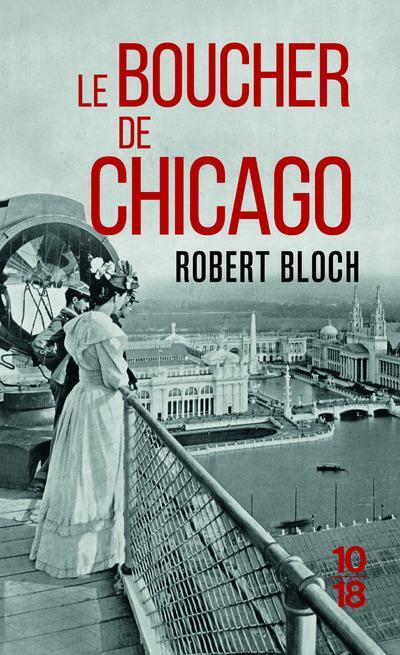LE BOUCHER DE CHICAGO Bloch Robert