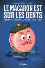 Vente EBooks : Le macaron est sur les dents  - Emmanuel Trédez