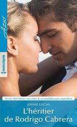 Vente EBooks : L'héritier de Rodrigo Cabrera  - Jennie Lucas