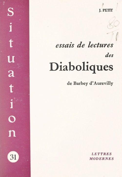 Essais de lectures des Diaboliques, de Barbey d'Aurevilly