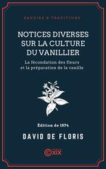 Vente EBooks : Notices diverses sur la culture du vanillier  - Mélinon - David de Floris